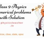 Solved Numerical Problems in Physics class 9 | class 9 physics numericals | How to solve for CBSE/ICSE