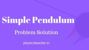 simple pendulum - problems with solution