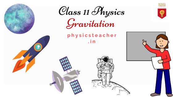 Online study material & notes [class 11 chapter 8 - Gravitation]