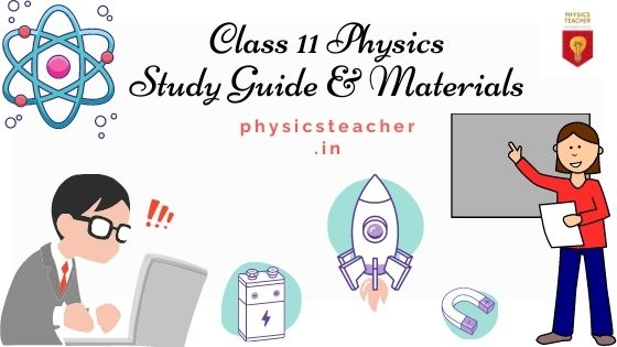 11th Physics - how to study [class 11 physics Guide & Study Materials]